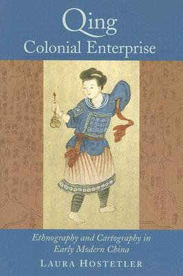 Qing Colonial Enterprise By Hostetler, Laura